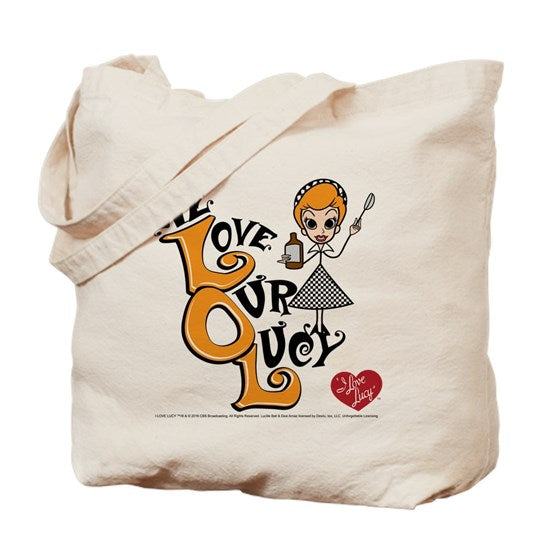 We Love Our Lucy Tote Bag