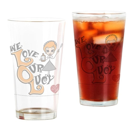 We Love Our Lucy Drinking Glass 16 ounce