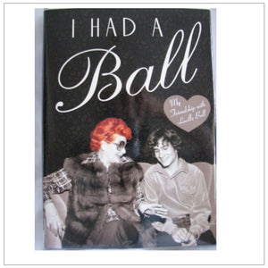 I Had A Ball - Hardcover