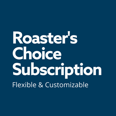 Roaster's Choice Subscription