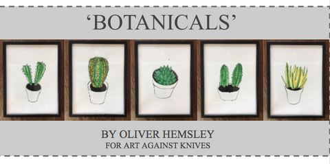 'BOTANICALS' BY OLIVER HEMSLEY FOR ART AGAINST KNIVES