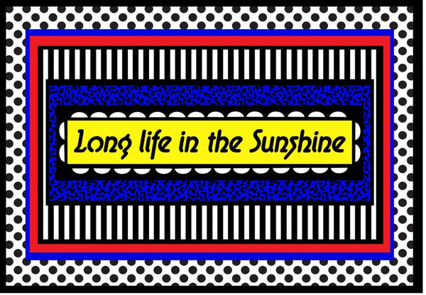 'LONG LIFE IN THE SUNSHINE' by CAMILLE WALALA