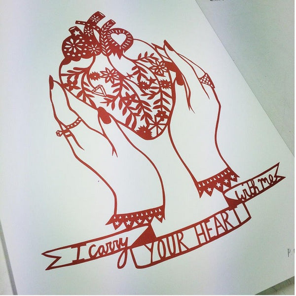 'I CARRY YOUR HEART' by POPPY'S PAPERCUTS