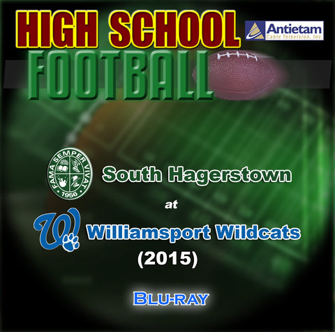 2015 High School Football-Williamsport Wildcats at South Hagerstown- Blu-ray