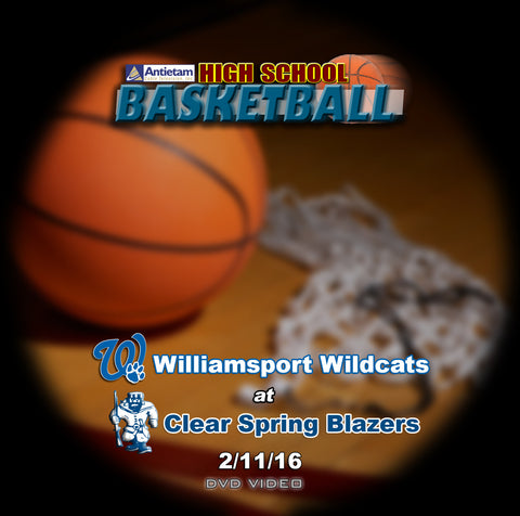 2016 High School Basketball-Williamsport at Clear Spring- DVD (Boys)
