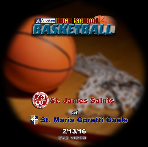 2016 High School Basketball-St. James at St. Maria Goretti DVD (Boys)
