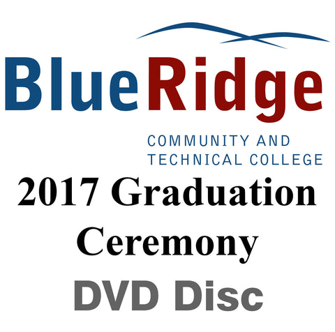 2017 Blue Ridge Community & Technical College Graduation DVD