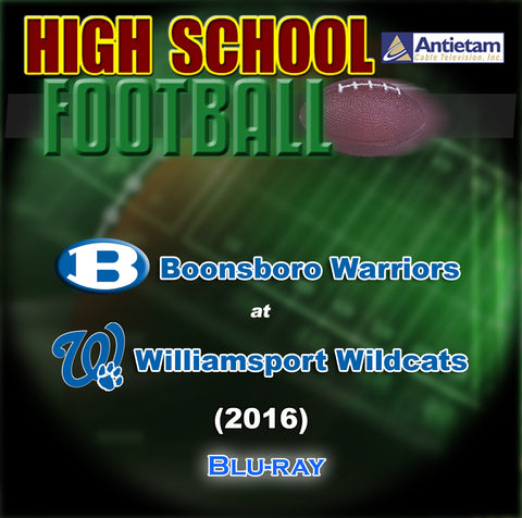 2016 High School Football-Boonsboro vs. Williamsport- Blu-ray