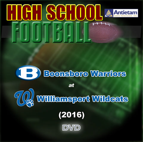 2016 High School Football-Boonsboro vs. Williamsport- DVD