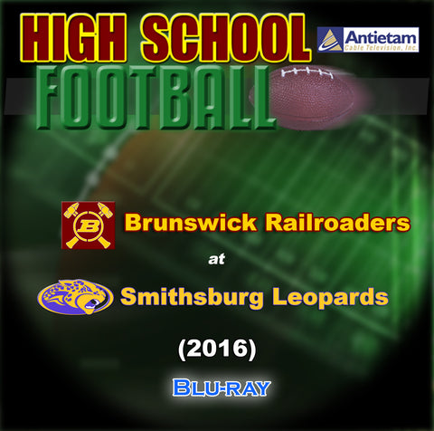 2016 High School Football-Brunswick at Smithsburg- Blu-ray