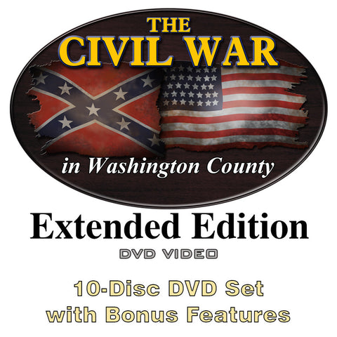 The Civil War in Washington County Extended Edition DVD