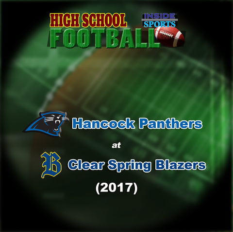 2017 High School Football-Hancock at Clear Spring- Blu-ray