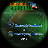 2017 High School Football-Hancock at Clear Spring- DVD