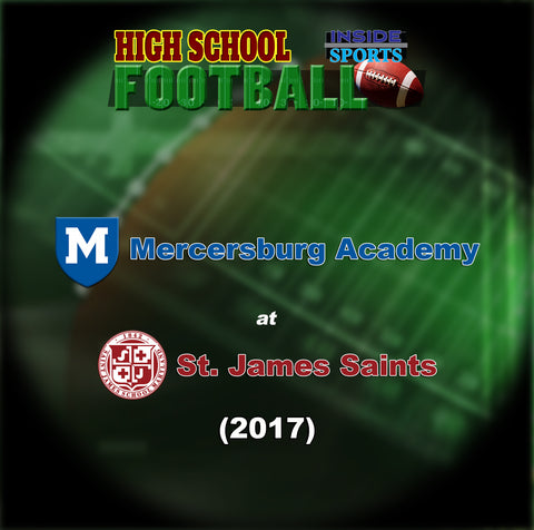 2017 High School Football-Mercersburg Academy at St. James School- DVD