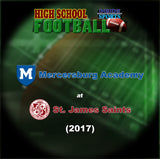 2017 High School Football-Mercersburg Academy at St. James School- Blu-ray