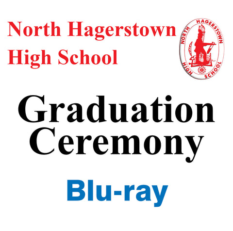 2019 North Hagerstown High School Graduation Blu-ray