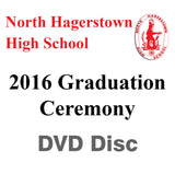 2016 North Hagerstown High School Graduation DVD