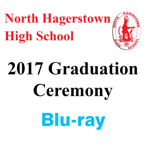 2017 North Hagerstown High School Graduation Blu-ray