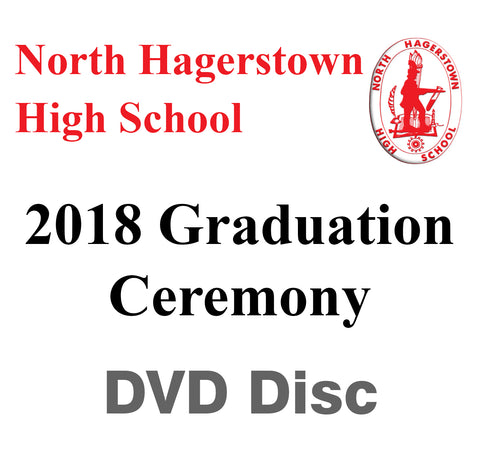 2018 North Hagerstown High School Graduation DVD