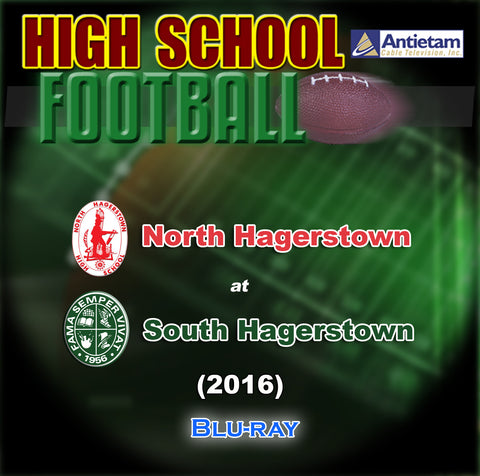 2016 High School Football-North Hagerstown at South Hagerstown-Blu-ray