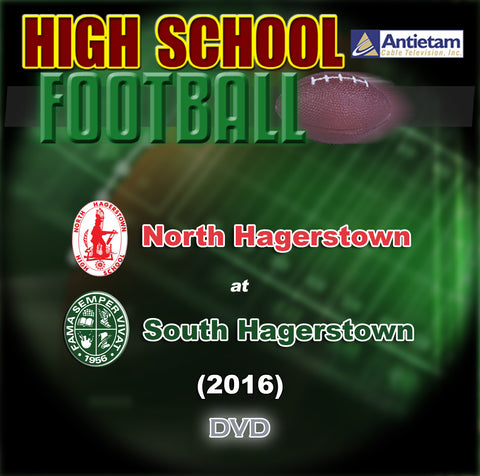 2016 High School Football-North Hagerstown at South Hagerstown-DVD