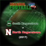 2017 High School Football-South Hagerstown at North Hagerstown- DVD