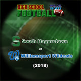 2018 High School Football-South Hagerstown at Williamsport- Blu-ray