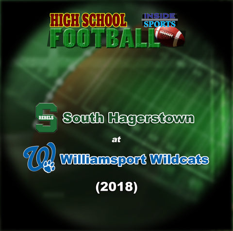 2018 High School Football-South Hagerstown at Williamsport- DVD