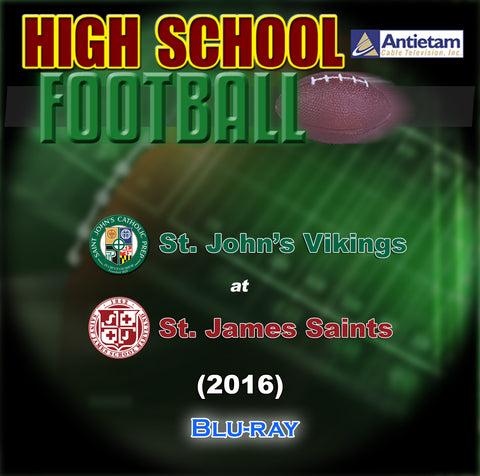 2016 High School Football-St. John's Catholic Prep at St. James School- Blu-ray