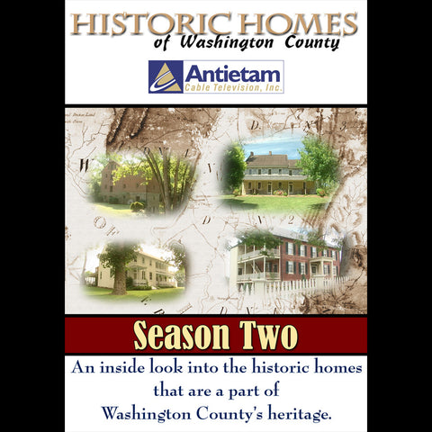 Historic Homes of Washington County Season 2