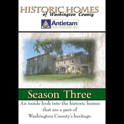 Historic Homes of Washington County Season 3