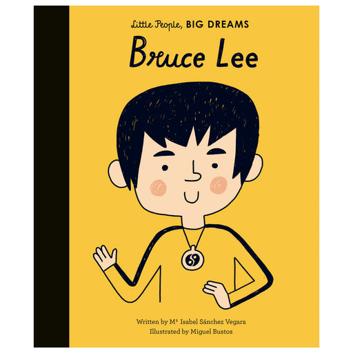 Little People Big Dreams: Bruce Lee