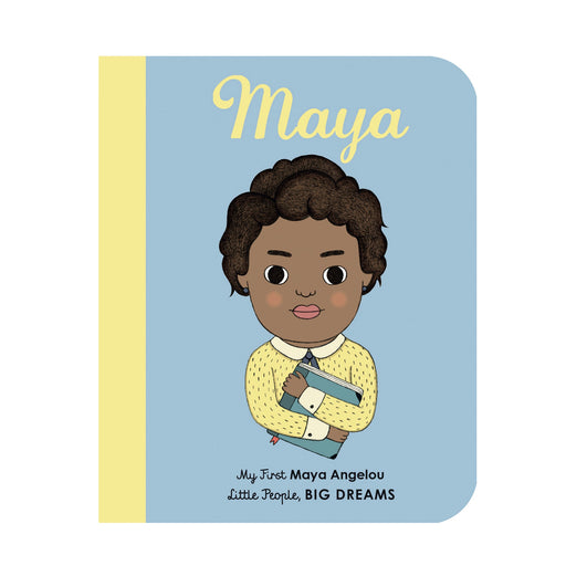 Little People Big Dreams: Maya Angelou Board Book