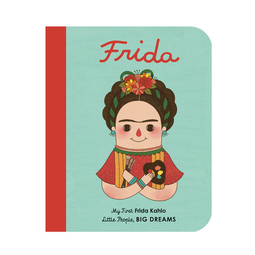 Little People Big Dreams: Frida Kahlo Board Book