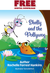 Free Kindle eBook: Shelly and the Pollywog (Digital Download)