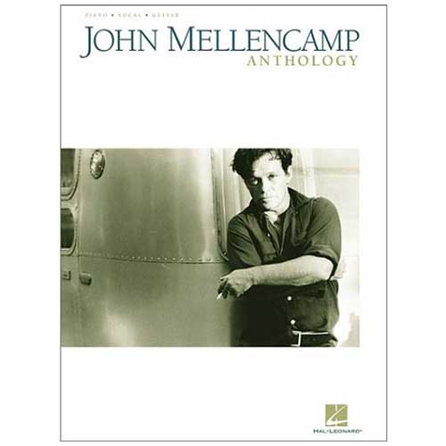 John Mellencamp Anthology-John Mellencamp