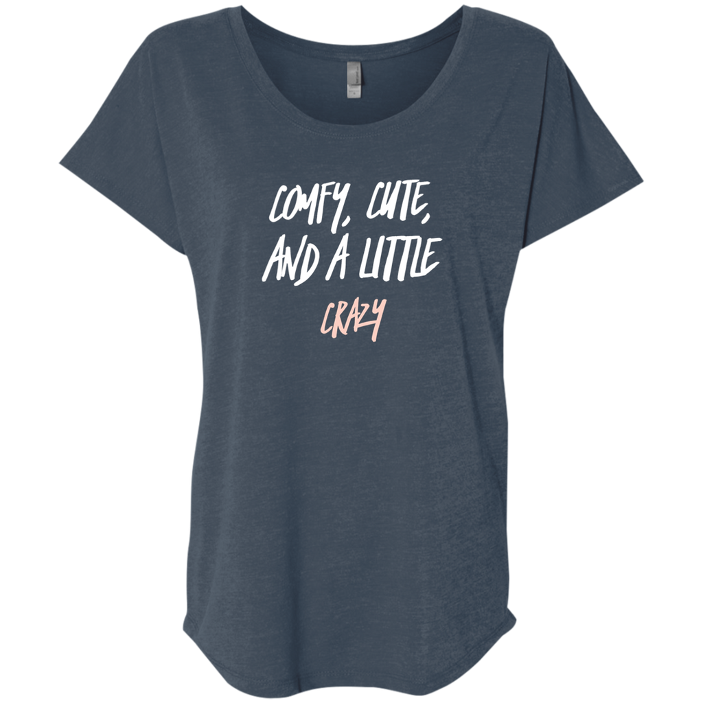 CustomCat T-Shirts Indigo / X-Small Cute Crazy White-Pink Font Ladies' Triblend Dolman Sleeve