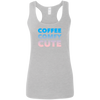 CustomCat T-Shirts Sport Grey / S Coffee Comfy Cute Multi-Color Ladies' Softstyle Racerback Tank