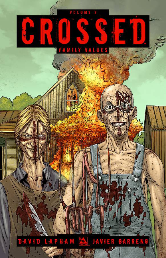"Crossed Volume 02 ""Family Matters"" Trade Paperback (2011)"