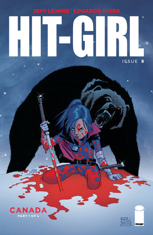 "Hit-Girl (2017 series) #05-8 [SET] — Volume 02: Canada (All Regular ""A"" Covers)"