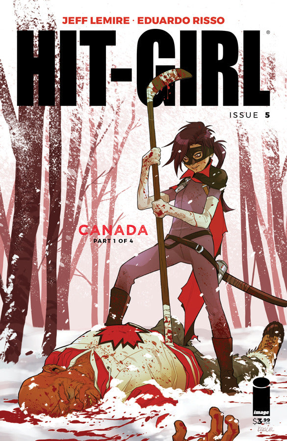 "Hit-Girl (2017 series) #05-8 [SET] — Volume 02: Canada (All Variant ""C"" Covers)"