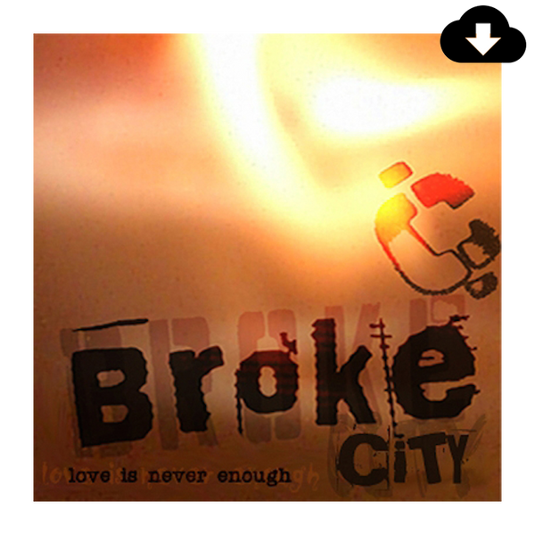 Love Is Never Enough (Digital Download)