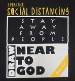 Black 'Draw near to God - Social Distancing' unisex Christian T-Shirt
