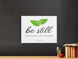 """Be still and know that I am God"" - Canvas Wall Decor"