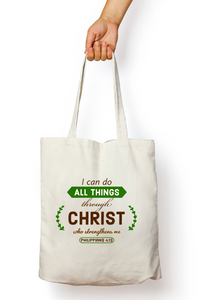 """I can do all things through Christ"" Tote Bag"