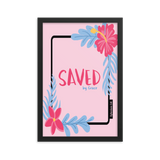 """Saved by Grace""- Frame (12 X 18 inches)"