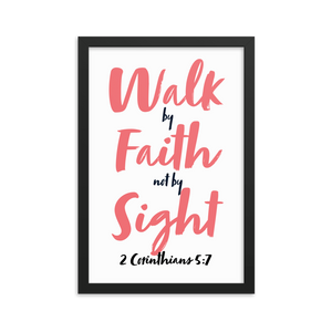"""Walk by Faith not by Sight"" - Frame (12 X 18 inches)"