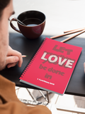 """Let everything you do be done in Love"" Premium Wiro Bound Christian Notebook (A5)"