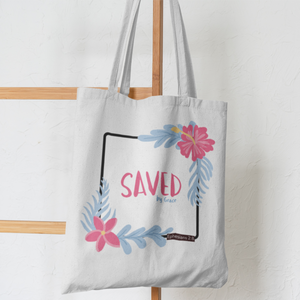 """Saved by Grace"" Tote Bag"
