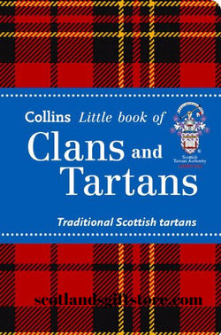 LITTLE BOOK OF CLANS AND TARTANS - scotlandsgiftstore.co.uk